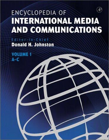 9780123876706: Encyclopedia of International Media and Communications, Four-Volume Set