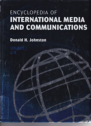 9780123876713: Encyclopedia of International Media and Communications (Encyclopedia of International Media and Communications, Four-Volume Set)