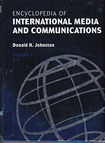 9780123876737: Encyclopedia of International Media and Communications (Encyclopedia of International Media and Communications Four-Volume Set)