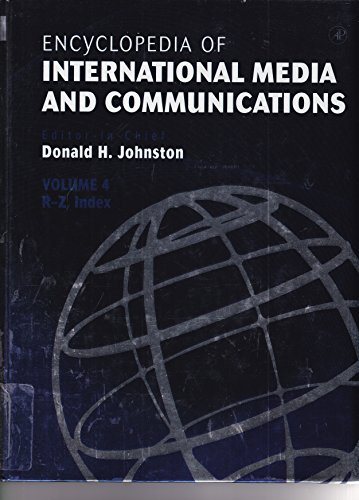 9780123876744: Encyclopedia of International Media and Communications (Encyclopedia of International Media and Communications Four-Volume Set)