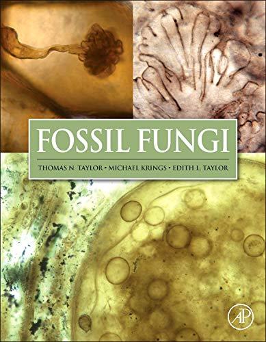 Fossil Fungi: Taylor, Thomas N, Krings, Michael, Taylor, Edith L.
