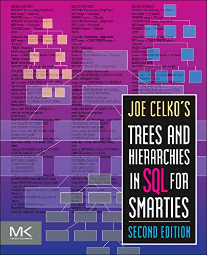 9780123877338: Joe Celko's Trees and Hierarchies in SQL for Smarties (The Morgan Kaufmann Series in Data Management Systems)
