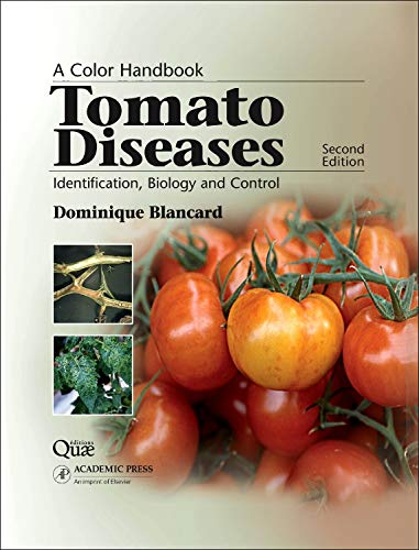 9780123877376: Tomato Diseases: Identification, Biology and Control (Color Handbooks (Manson Publishing))