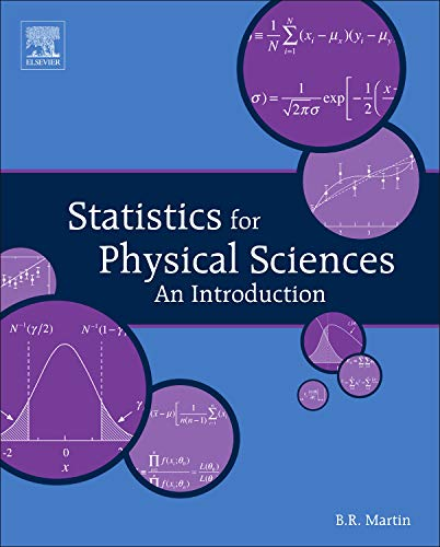 9780123877604: Statistics for Physical Sciences: An Introduction