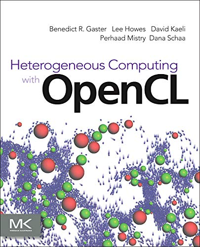 9780123877666: Heterogeneous Computing with OpenCL,