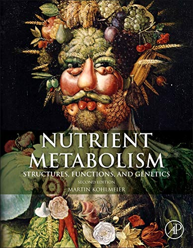 9780123877840: Nutrient Metabolism, Second Edition: Structures, Functions, and Genes