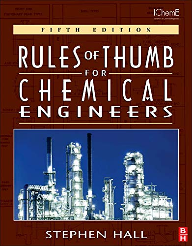 9780123877857: Rules of Thumb for Chemical Engineers
