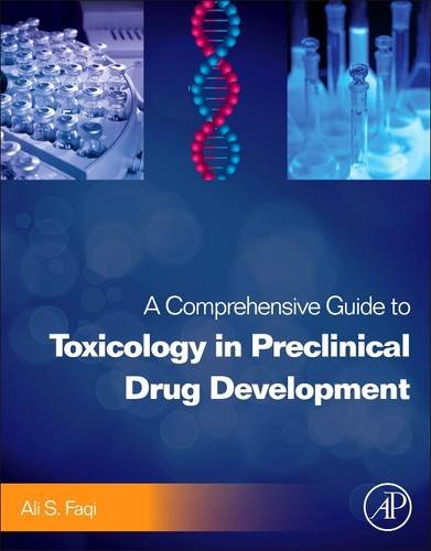 9780123878151: A Comprehensive Guide to Toxicology in Preclinical Drug Development