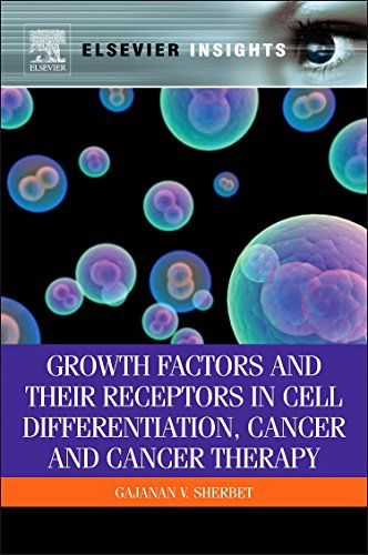 9780123878199: Growth Factors and Their Receptors in Cell Differentiation, Cancer and Cancer Therapy (Elsevier Insights)