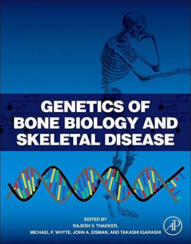9780123878298: Genetics of Bone Biology and Skeletal Disease