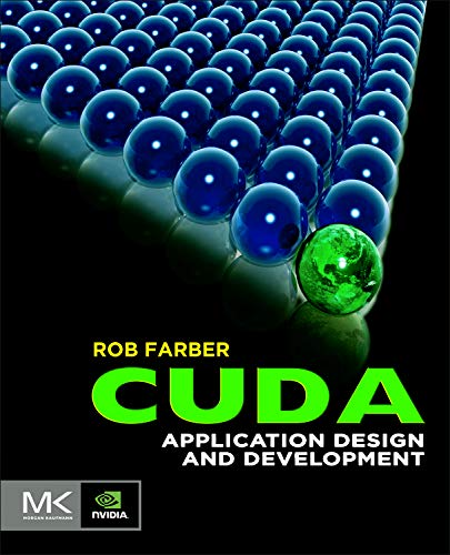 9780123884268: CUDA Application Design and Development