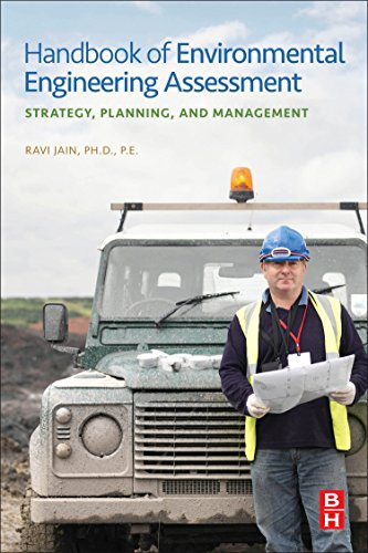 9780123884442: Handbook of Environmental Engineering Assessment: Strategy, Planning, and Management