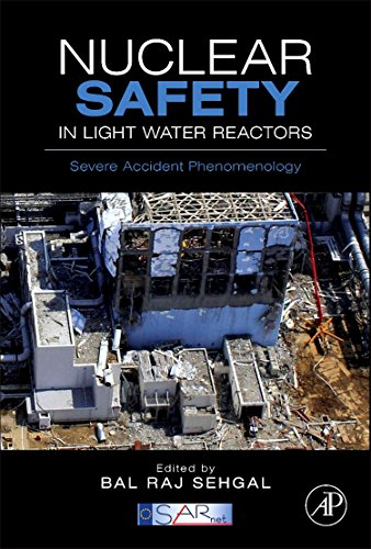 9780123884466: Nuclear Safety in Light Water Reactors: Severe Accident Phenomenology