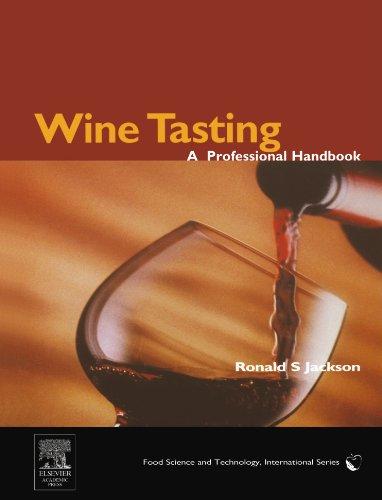 9780123884749: Wine Tasting: A Professional Handbook