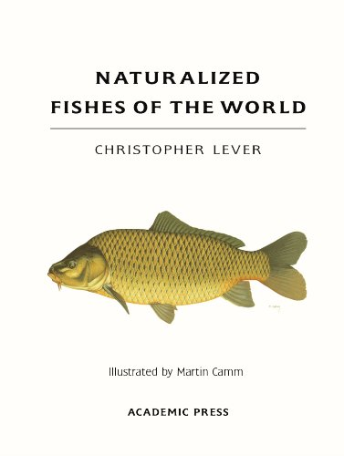 9780123884787: Naturalized Fishes of the World