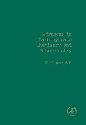 9780123884985: Advances in Carbohydrate Chemistry and Biochemistry: Volume 60