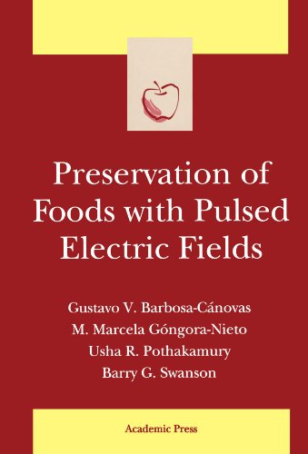 9780123885456: Preservation of Foods with Pulsed Electric Fields