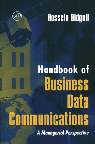 9780123885562: Handbook of Business Data Communications: A Managerial Perspective