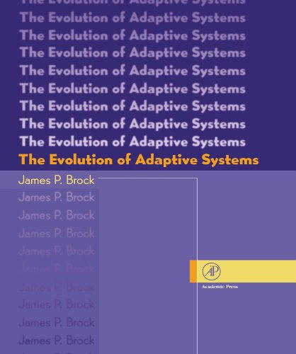 9780123885654: The Evolution of Adaptive Systems: The General Theory of Evolution