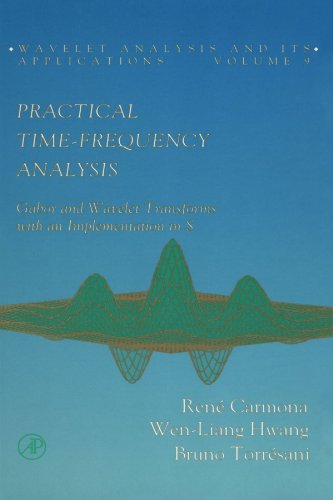 9780123885692: Practical Time-Frequency Analysis: Gabor and Wavelet Transforms with an Implementation in S