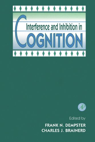 9780123885869: Interference and Inhibition in Cognition