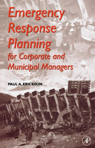 9780123885951: Emergency Response Planning for Corporate and Municipal Managers