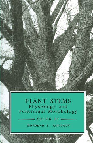 9780123886101: Plant Stems: Physiology and Functional Morphology