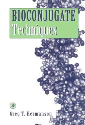 9780123886231: Bioconjugate Techniques