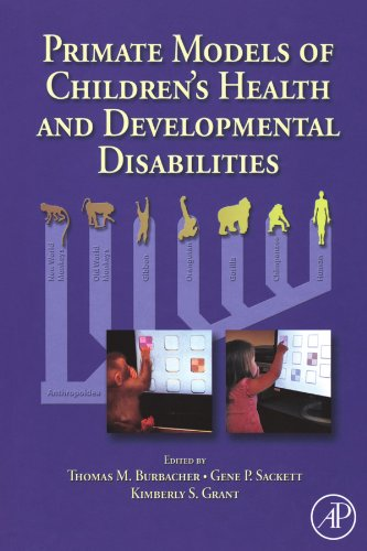 9780123886408: Primate Models of Children's Health and Developmental Disabilities