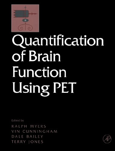 9780123886514: Quantification of Brain Function Using PET