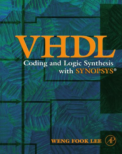 9780123886712: VHDL Coding and Logic Synthesis with Synopsys