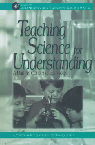 9780123886965: Teaching Science for Understanding: A Human Constructivist View