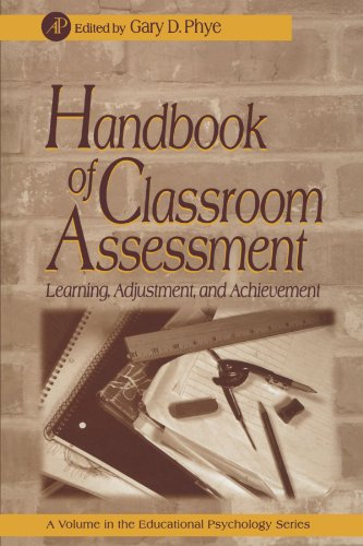 9780123887245: Handbook of Classroom Assessment: Learning, Achievement, and Adjustment