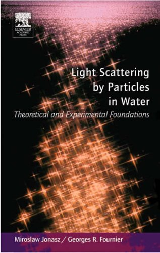 9780123887511: Light Scattering by Particles in Water: Theoretical and Experimental Foundations