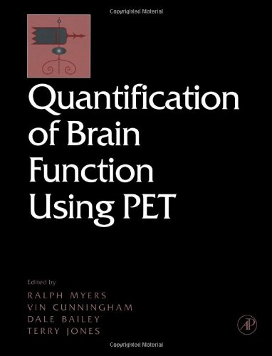 9780123897602: Quantification of Brain Function Using PET