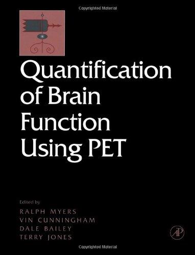9780123897602: Quantification of Brain Function Using PET