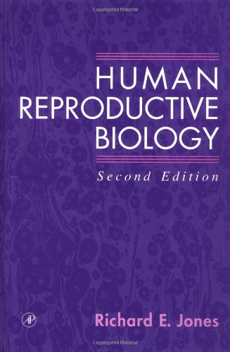 9780123897756: Human Reproductive Biology, Second Edition