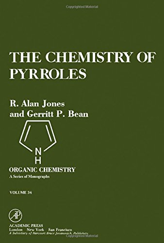 9780123898401: Chemistry of Pyrroles (Organic Chemical Monograph)