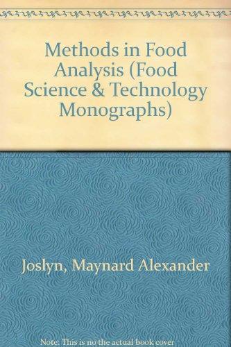 Methods in Food Analysis: Lyn, Maynard A., Editor