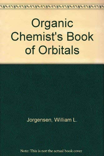 9780123902566: Organic Chemist's Book of Orbitals