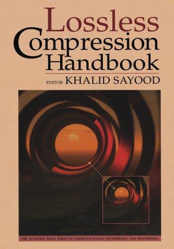 9780123907547: Lossless Compression Handbook