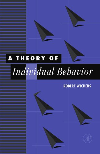 9780123907837: A Theory of Individual Behavior
