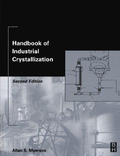 9780123908049: Handbook of Industrial Crystallization: Second Edition
