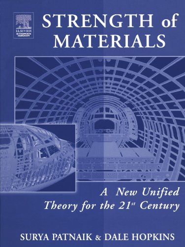 9780123908162: Strength of Materials: A New Unified Theory for the 21st Century