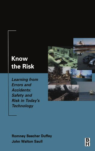 9780123908209: Know the Risk: Learning from errors and accidents: safety and risk in today's technology