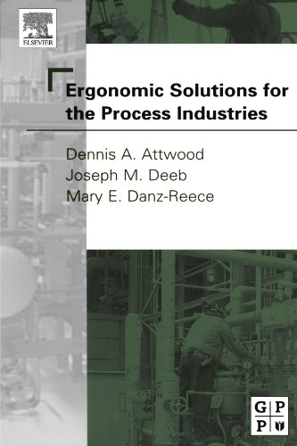 9780123908308: Ergonomic Solutions for the Process Industries