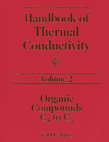 9780123908421: Handbook of Thermal Conductivity, Volume 2: Organic Compounds C5 to C7