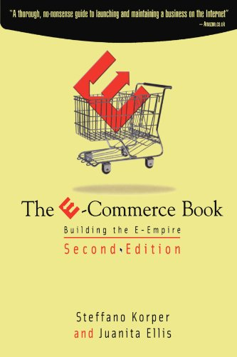 9780123908544: The E-Commerce Book: Building the E-Empire