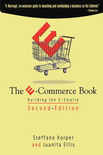 9780123908544: The E-Commerce Book: Building the E-Empire