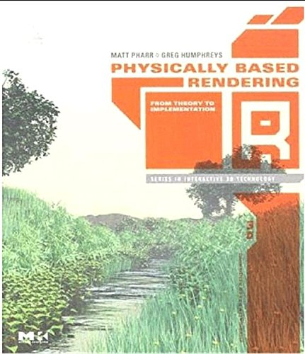 9780123908568: Physically Based Rendering: From Theory to Implementation